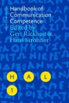 Handbook Of Communication Competence (Handbooks Of Applied Linguistics) - Gert Rickheit