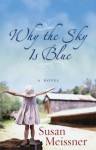 Why the Sky Is Blue - Susan Meissner