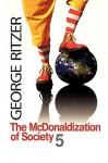 The Mc Donaldization Of Society 5 - George Ritzer