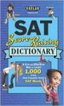 Kaplan SAT Score-Raising Dictionary - Jeanine Le Ny, Kaplan Inc., Jennifer Leny