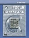 Focus on Grammar 2: An Integrated Skills Approach - Samuela Eckstut