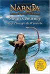 Susan's Journey: Step Through the Wardrobe - Alison Sage, Pauline Baynes, C.S. Lewis
