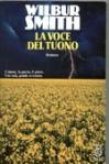 La voce del tuono - Wilbur Smith, Paola Campioli