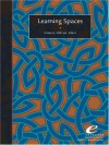 Learning Spaces - Diana G. Oblinger, Nancy Van Note Chism, Phillip D. Long, Lori Gee, Andrew J. Milne, Christopher Johnson, Sawyer Hunley, Molly Schaller, Clive Holtham, Scott Siddall, Marilyn M. Lombardi, Thomas B. Wall, William Dittoe, J. Michael Barber, Homero Lopez, Nikki Reynolds, Do
