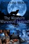 The Western Werewolf Legend (Books 1-3) - Catherine Wolffe, Ally Thomas