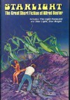 Starlight: The Great Short Fiction of Alfred Bester - Alfred Bester