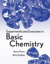 Experiments and Exercises in Basic Chemistry - Steven L. Murov, Brian Stedjee