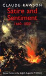 Satire and Sentiment, 1600�1830: Stress Points in the English Augustan Tradition - Claude Julien Rawson