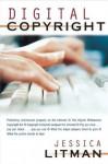Digital Copyright - Jessica Litman