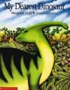 My Dearest Dinosaur - Margaret Wild, Donna Rawlins