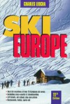 Ski Europe - Charles Leocha, William Walker, James Kitfield, Steve Giordano, Glen Putman, Andrew Bill