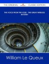 The Voice from the Void - The Great Wireless Mystery - The Original Classic Edition - William Le Queux