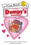 Dumpy's Valentine - Julie Andrews Edwards, Emma Walton Hamilton, Tony Walton, Ruby Randig