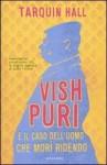 Vish Puri e il caso dell'uomo che morì ridendo - Tarquin Hall, Anna Luisa Zazo