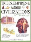 Tribes, Empires & Civilizations: Through the Ages - John Haywood, Fiona MacDonald
