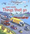 Look Inside Things That Go (Usborne Look Inside) - Rob Lloyd Jones, Stefano Tognetti