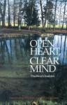 Open Heart, Clear Mind - Ve N Chodron, Thubten Chodron