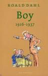 Boy 1916-1937 - Quentin Blake, Roald Dahl, Huberte Vriesendorp
