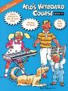 Kid's Keyboard Course, Book 2 - Hal Leonard Publishing Company