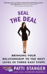 Sealing the Deal: Steps Six, Seven Eight from Become Your Own Matchmaker - Patti Stanger, Lisa Johnson Mandell