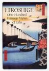 Hiroshige: One Hundred Famous Views of Edo - Henry D. Smith II