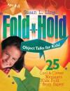 Fold-n-Hold Object Talks for Kids! - Susan L. Lingo