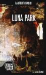 Luna Park - Laurent Chabin