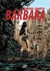 Bárbara (Primer Ciclo) - Ricardo Barreiro, Juan Zanotto