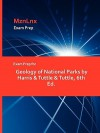 Exam Prep for Geology of National Parks by Harris & Tuttle & Tuttle, 6th Ed - &. Tuttle &. Harris &. Tuttle &. Tuttle, &. Tuttle &. Harris &. Tuttle &. Tuttle