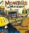 Monsters on Machines - Deb Lund, Robert Neubecker