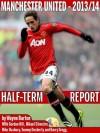 Manchester United 2013/14 - Half-Term Report - Wayne Barton, Mikael Silvestre, Tommy Docherty, Harry Gregg