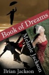 Book of Dreams - Melanie Jackson, Brian Jackson
