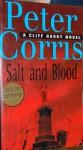 Salt And Blood - Peter Corris