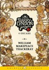 Barry Lyndon (The Luck of Barry Lyndon) - Literature Classics, Complete Edition (Annotated) - William Makepeace Thackeray, Walter Jerrold