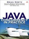 Java Concurrency in Practice - Brian Goetz, Joshua Bloch, Tim Peierls, Joseph Bowbeer, Doug Lea, David Holmes