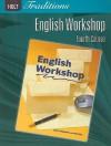 Holt Traditions English Workshop, Fourth Course - Holt Rinehart
