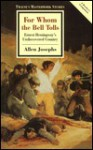 For Whom the Bell Tolls: Ernest Hemingway's Undiscovered Country - Allen Josephs