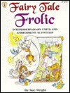 Fairy Tale Frolic - Sue Wright, Cherrie Farnette, Leslie Britt, Dianna Meadows