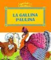 La Gallina Paulina - Fernando Alonso, J. M. Gimeno