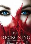 The Reckoning - Alma Katsu