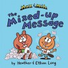 Max & Milo The Mixed-up Message: with audio recording (Max and Milo) - Heather Long, Ethan Long