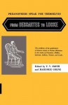 Philosophers Speak for Themselves: From Descartes to Locke - Thomas Vernor Smith, Thomas V. Smith, Thomas Vernor Smith, Marjorie Grene