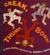 Creak, Thump, Bonk! - Susan L. Roth