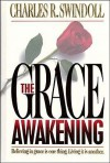 The Grace Awakening - Charles R. Swindoll