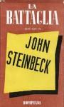 La battaglia - John Steinbeck, Eugenio Montale