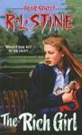 The Rich Girl - R.L. Stine