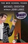 Binary: A Novel - John Lange, Michael Crichton