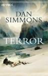Terror: Roman (German Edition) - Dan Simmons, Friedrich Mader