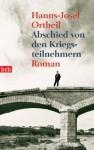 Abschied von den Kriegsteilnehmern - Hanns-Josef Ortheil