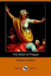 The Witch of Prague (Dodo Press) - Francis Marion Crawford